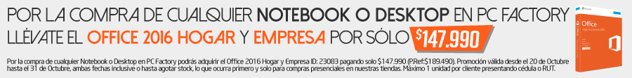 Por la compra de cualquier notebook o desktop en Pc Factoryu llévate el office 2016 hogar y empresa por solo $147.990